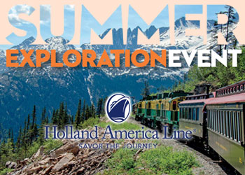 Holland America Line: Summer Exploration Event